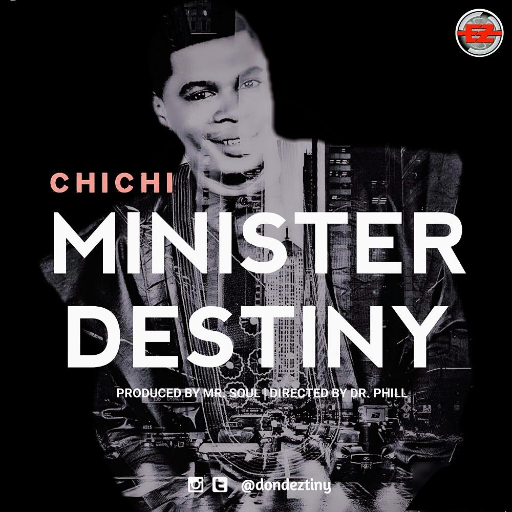ChiChi - Minister Destiny