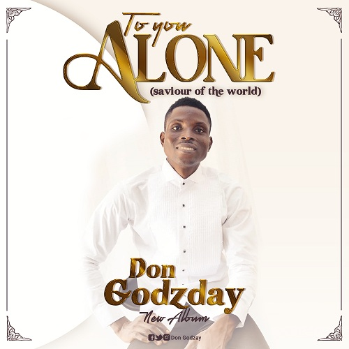 Don Godzday - To You Alone
