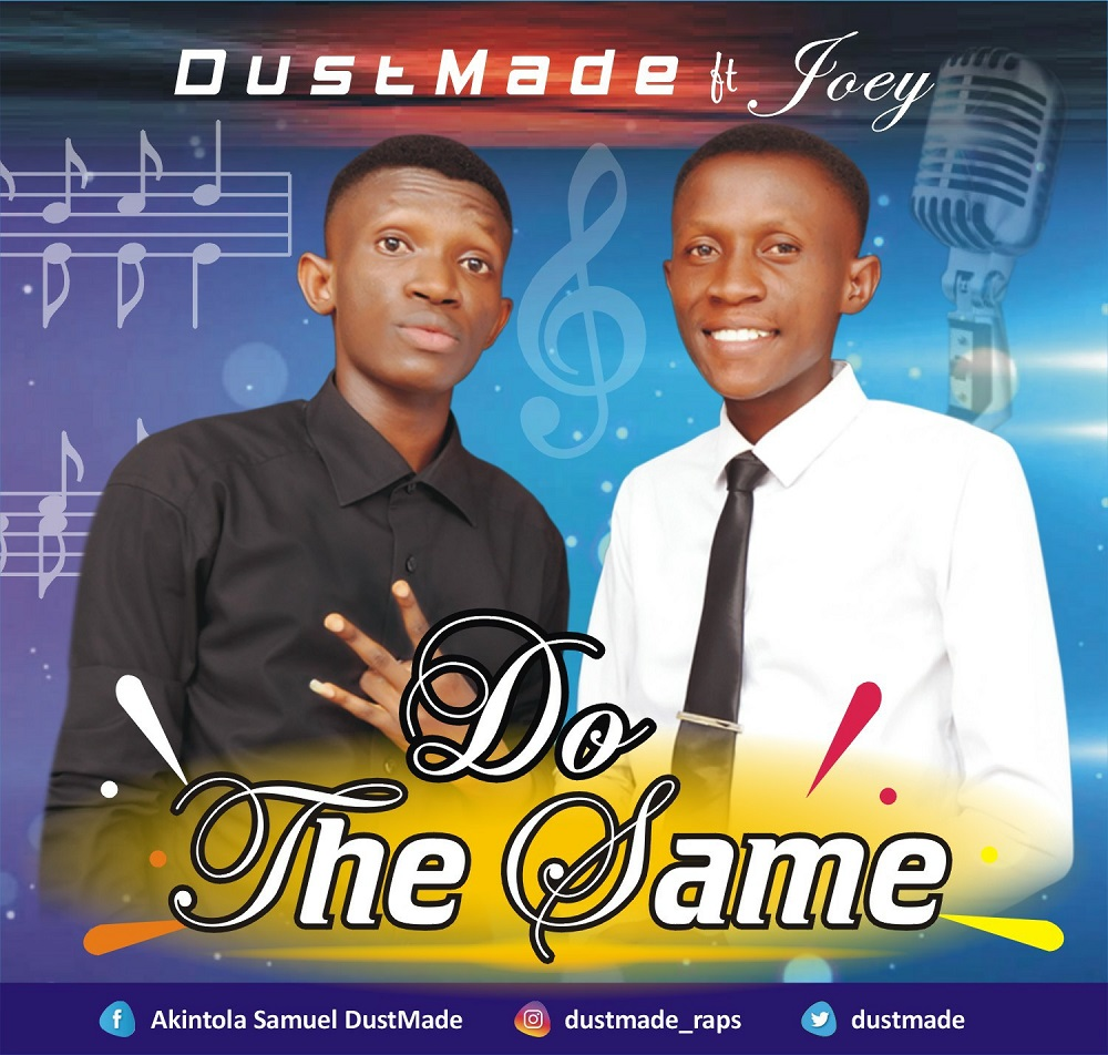 DustMade - Do the Same Ft. Joey