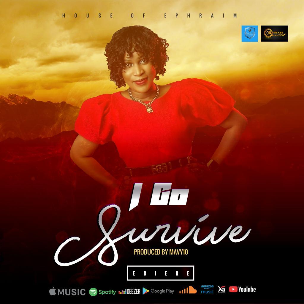 Ebiere - I Go Survive