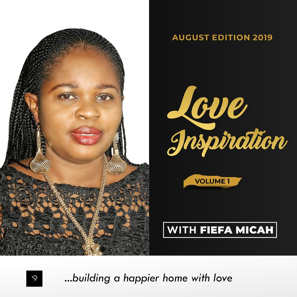 Fiefa Micah - Love Inspiration (The Joy Of Forgiveness)