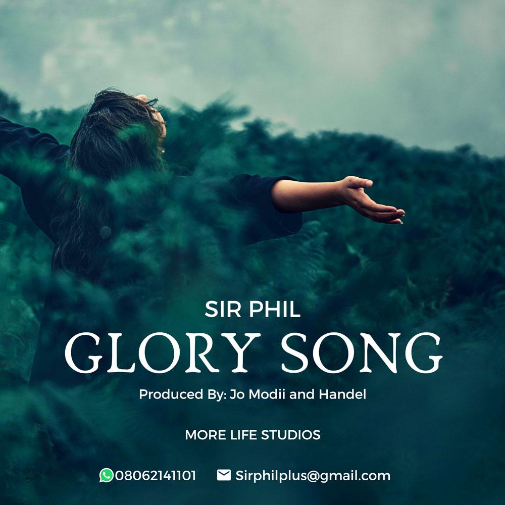 Glory Song - Sir Phil