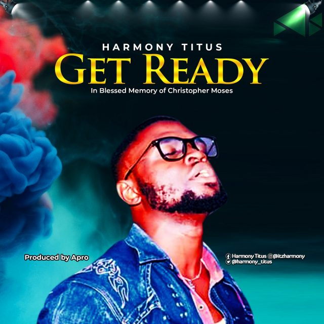 Harmony Titus - Get Ready