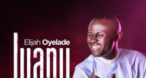 IYANU by Elijah Oyelade