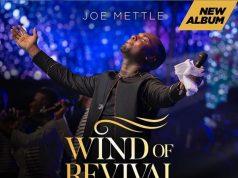 Joe Mettle Set To Release New Album Wind Of Revival