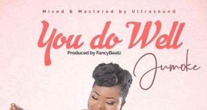 Jumoke - You Do Well