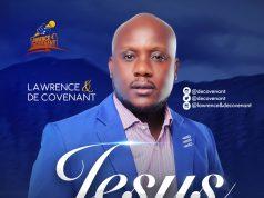 Lawrence & De Covenant - Jesus Your