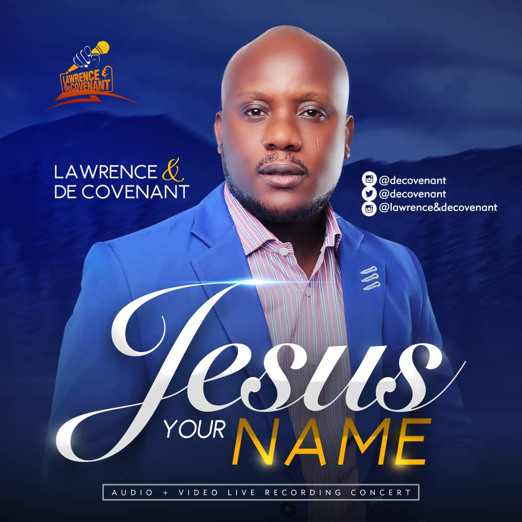 Lawrence & De Covenant - Jesus Your