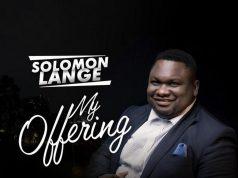 My Offering By Solomon Lange