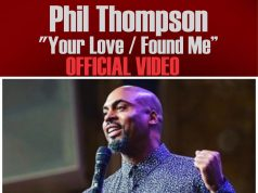 Phil Thompson - Your Love & Found Me
