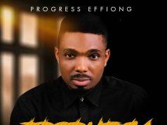 Progress Effiong Prophecy