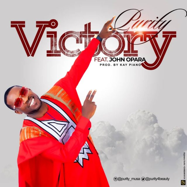 Purity - Victory Ft. John Opara