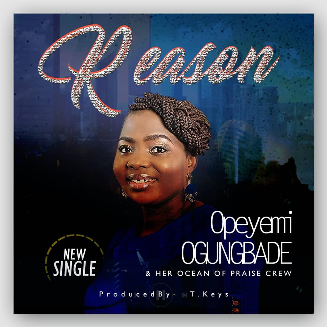 Reason by Opeyemi Ogungbade