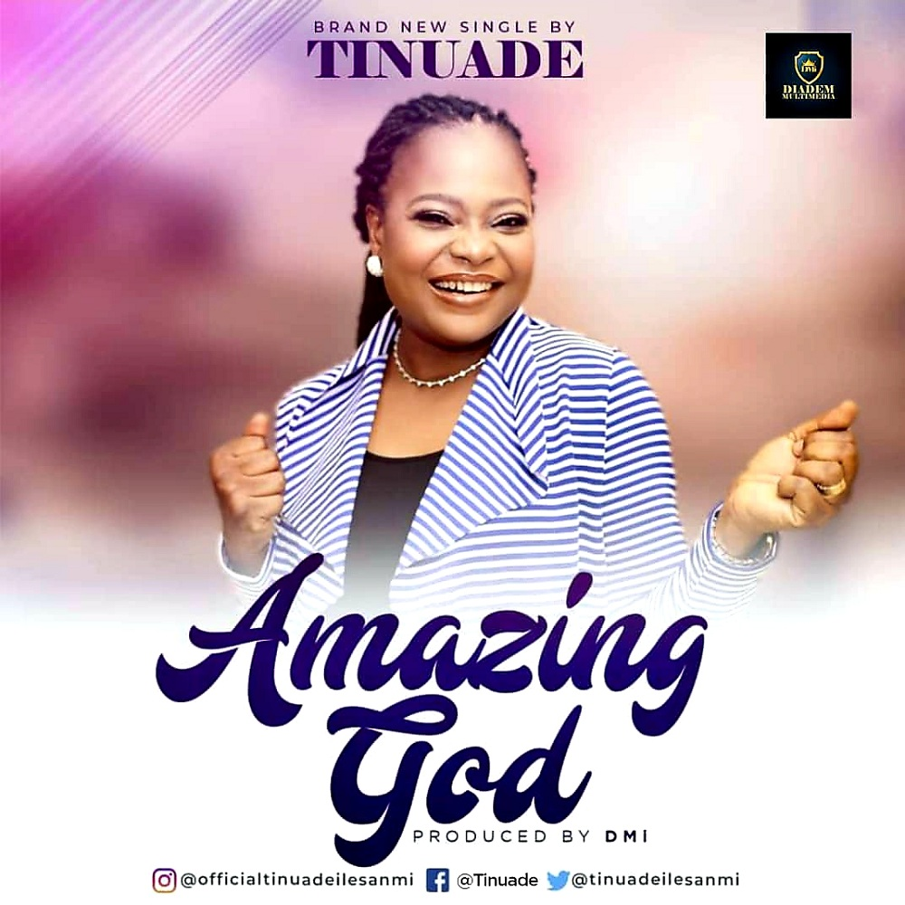 Tinuade - Amazing God