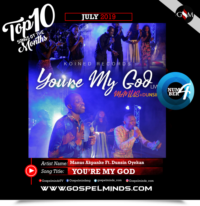 Manus Akpanke – You're My God Ft. Dunsin Oyekan