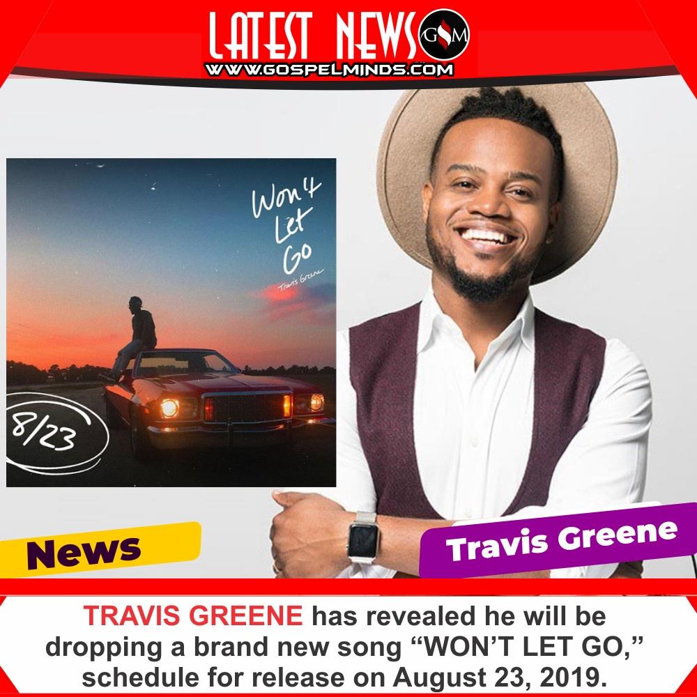 Travis Greene reveal new single release