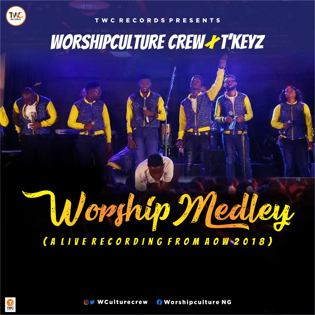 Worshipculture Crew - Worship Medley