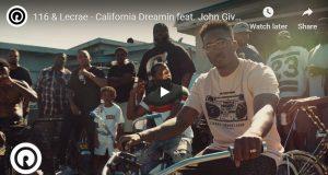 116 & Lecrae - California Dreamin