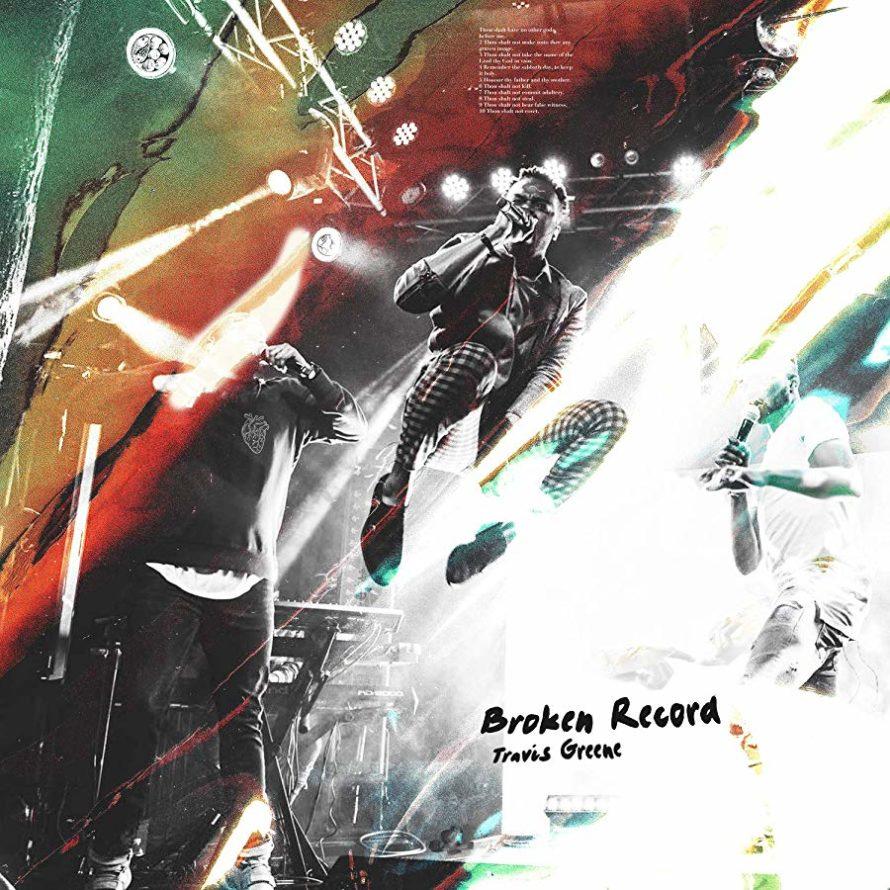 Album Broken Record By Travis Greene