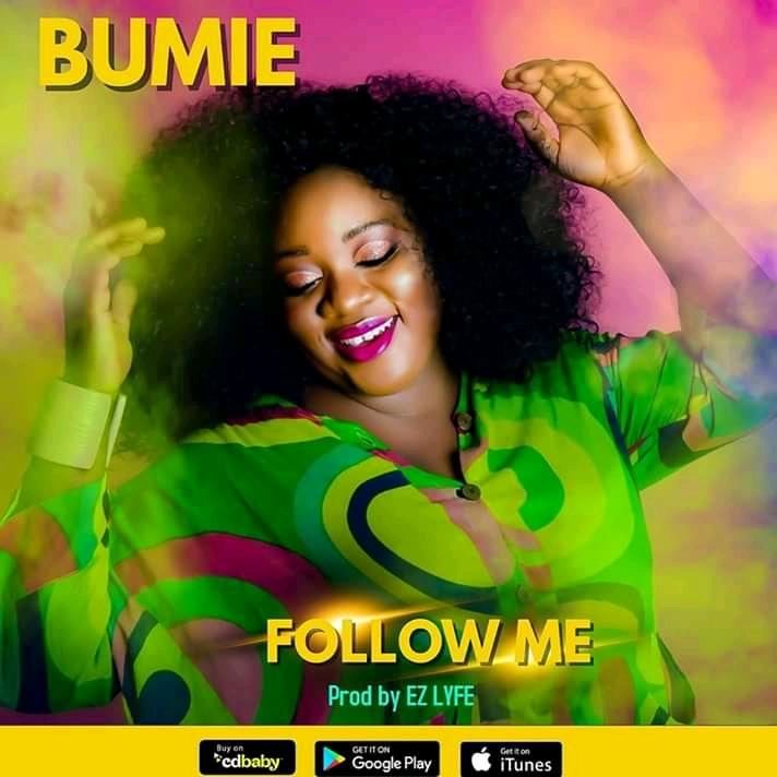 Bumie Asuquo - Follow Me