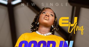 EJ Unq - Good In Every Way
