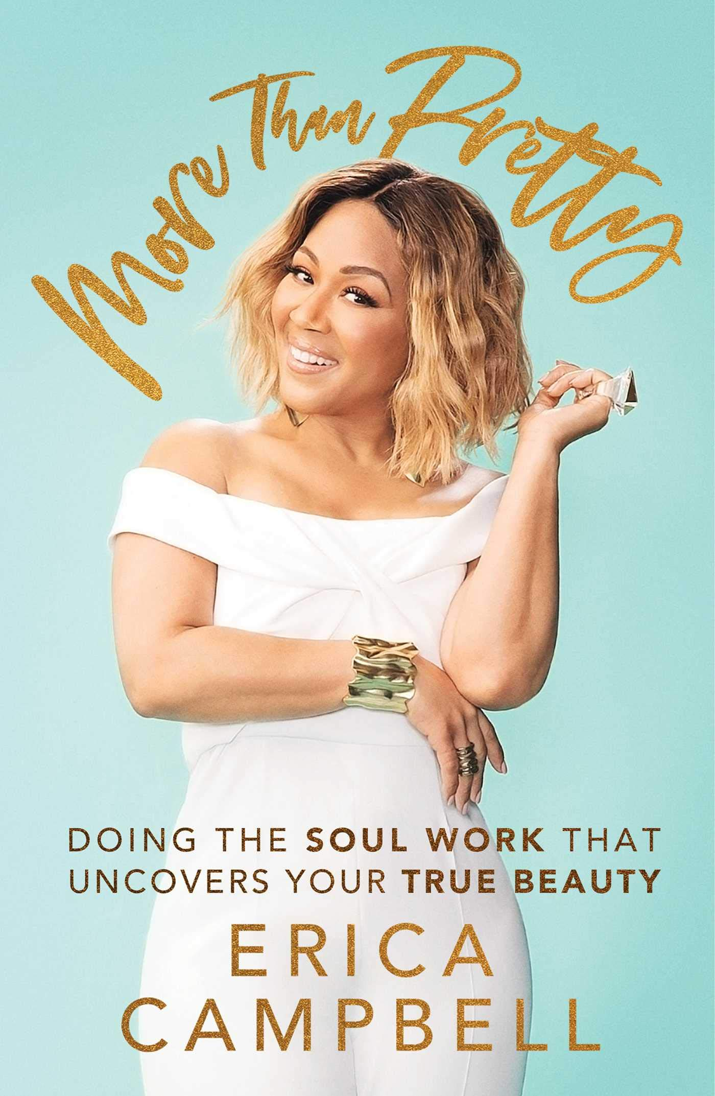 Erica Campbell new book More Than Pretty