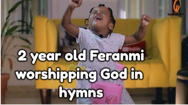Feranmi Singing Hymns - EmmaOMG