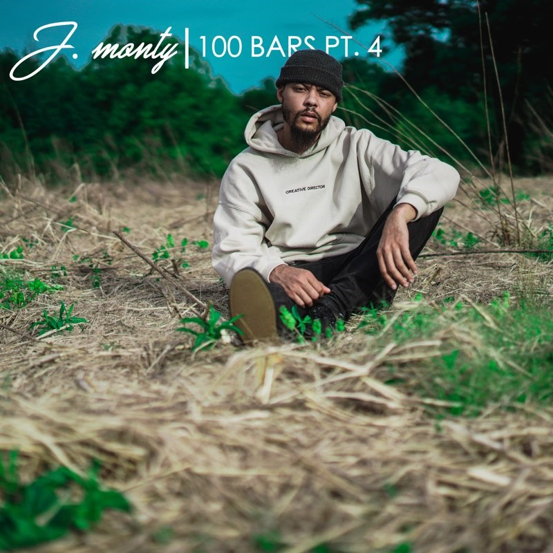 J. Monty - 100 Bars Pt. 4