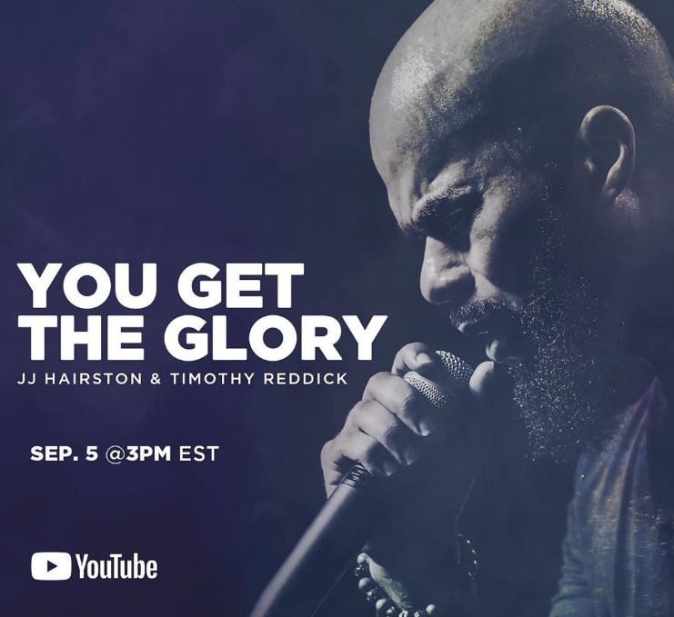 JJ Hairston - You Get The Glory Ft. Timothy Reddick