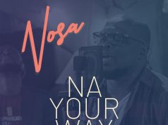 Nosa - Na Your Way Feat. Mairo Ese