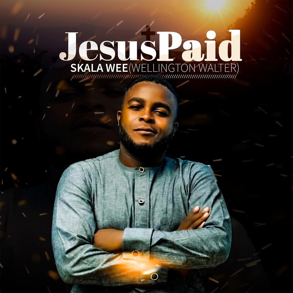 Skala Wee Album Jesus Paid