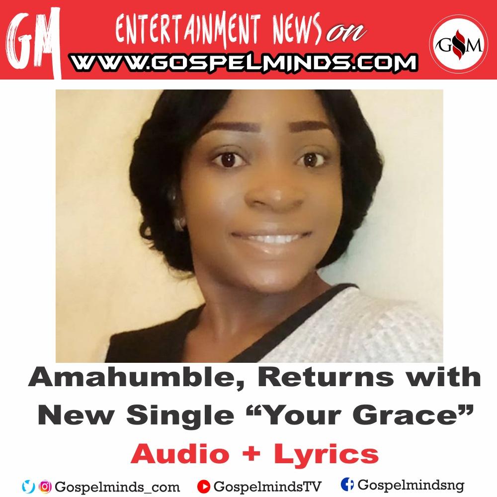Amahumble - Your Grace