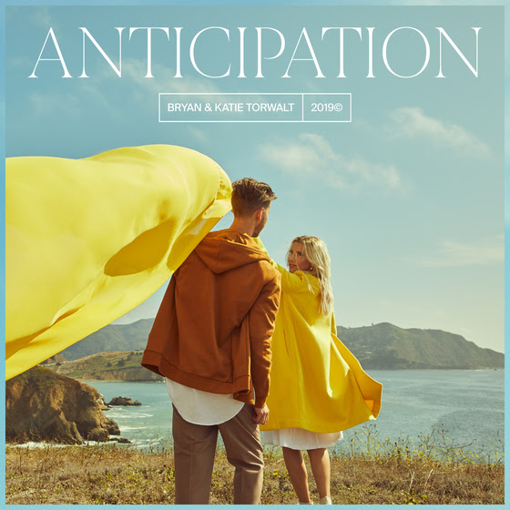 Anticipation By Bryan & Katie Torwalt