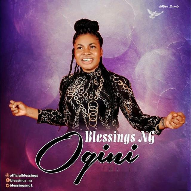 Blessings Ng - Ogini