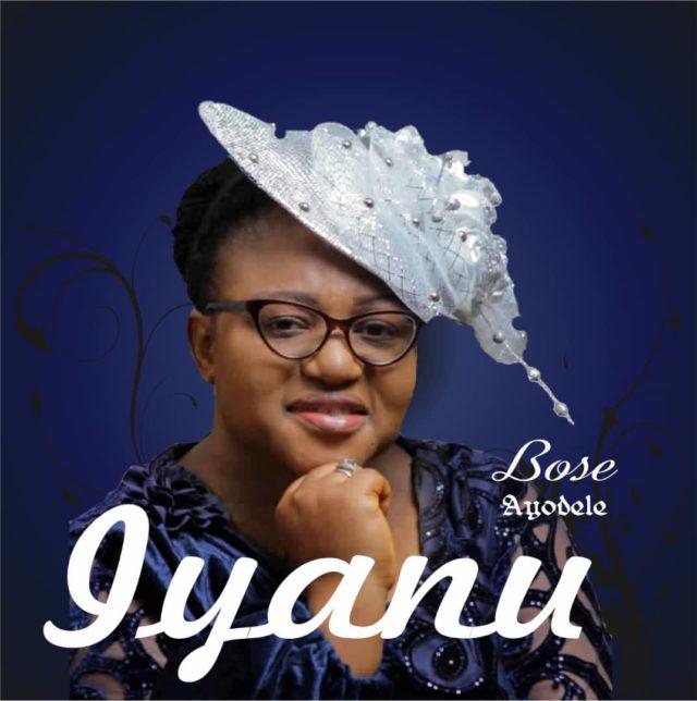 Bose Ayodele - Iyanu