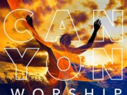 Canyon Worship 2019 Album