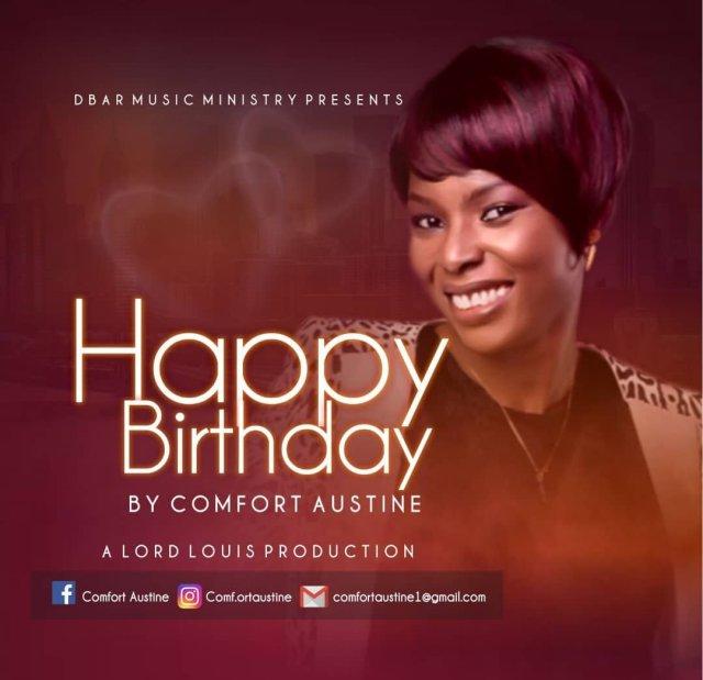 Comfort Austine - Happy Birthday