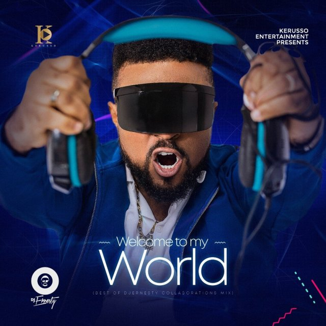 DJ Ernesty - Welcome To My World