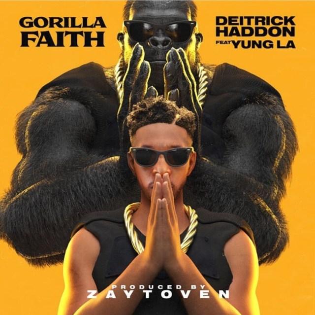 Deitrick Haddon & Zaytoven - Gorilla Faith Ft. Yung LA
