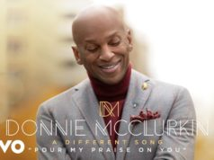 Donnie McClurkin - Pour My Praise On You [MP3 + Lyrics]
