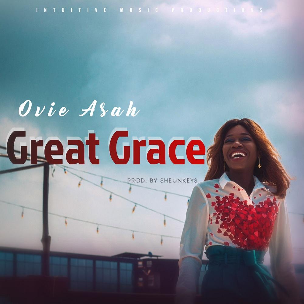 Ovie Asah - Great Grace