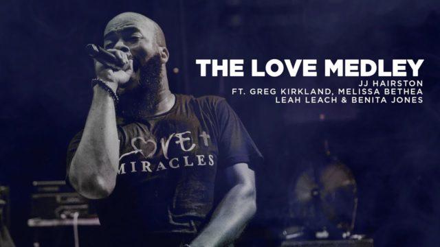 JJ Hairston - The Love Medley