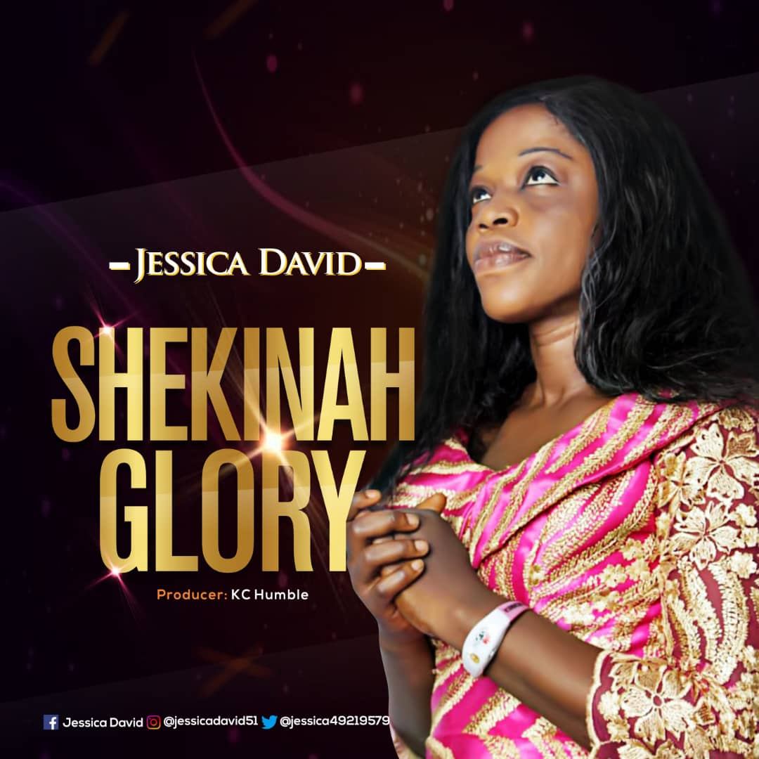 Jesicca David - Shekinah Glory