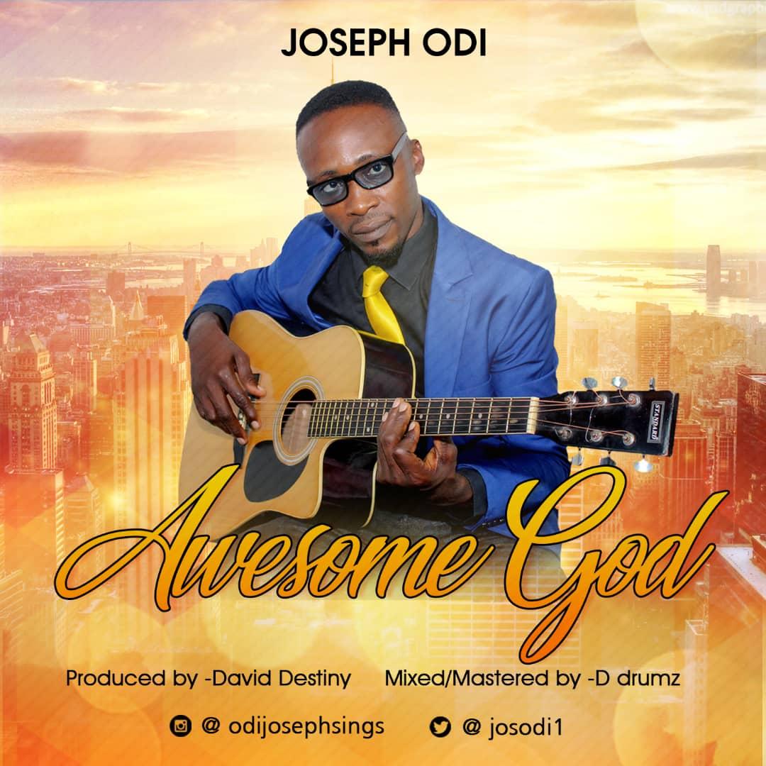 Joseph Odi - Awesome God