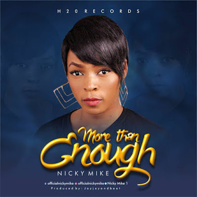 Nicky Mike - More Than Enough