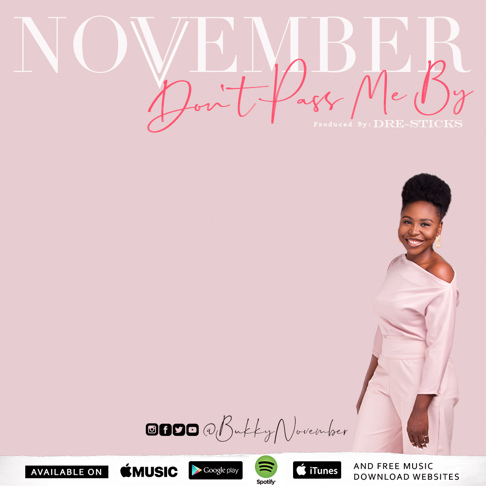November - Don't Pass Me By