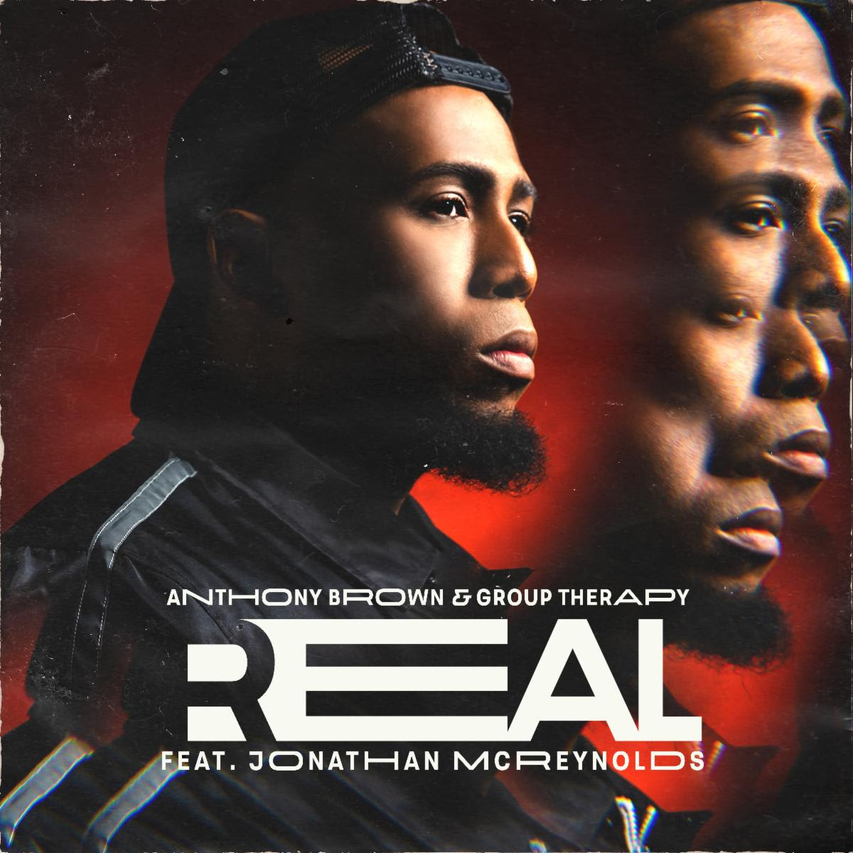 Real by Anthony Brown & Group Therapy feat. Jonathan Mcreynold