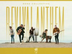 Rend Collective – Revival Anthem