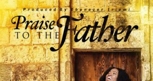Ruth Richard - Praise to the Father
