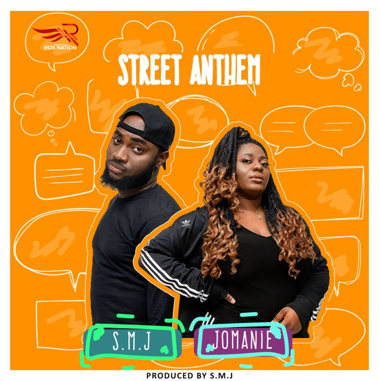 SMJ – Street Anthem Ft. Jomanie